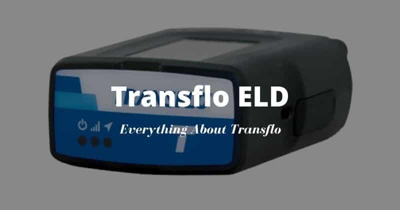 Transflo ELD Review